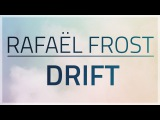 Rafael Frost - Drift OFFICIAL MUSIC VIDEO