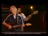John McLaughlin and The 4th Dimension - Live at Jazz a Vienne, France, 2008-07-07