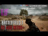 Battlefield 1 RX 480 8GB (Multiplayer) 1080p Ultra Settings  FPS TEST