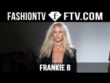 Frankie B SpringSummer 2016 Runway Show New York Fashion Week NYFW FTV.com