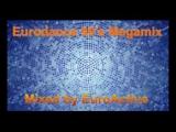 Eurodance 90's Megamix - Mixed by EuroActive - YouTube