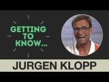 Getting to Know: Jurgen Klopp