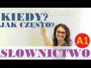 Polish for foreigners kiedy jak często