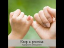 Words in action - Keep a promise