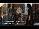 Muhteşem Yüzyıl Kösem Yeni Sezon 3.Bölüm (33.Bölüm)   Ayşe Sultan'ın oyunu ortaya çıkıyor