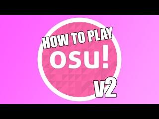 Osu! tutorial v2 [Nowadays Game Basics]