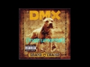 DMX - We're Back (Instrumental) (feat. Eve & Jadakiss)