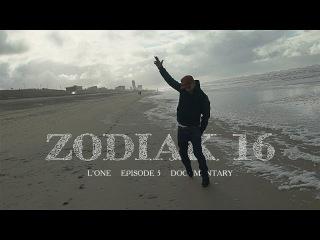 L'One - Zodiac 16 (Episode 5) Пятый эпизод документального фильма о том, как записывался новый альбом L'One в Амстердаме.