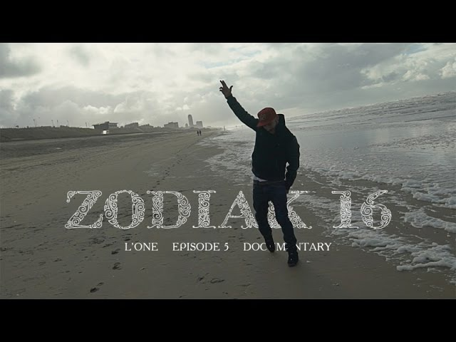 L'ONE - Zodiak 16 (Episode 5)