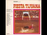 Mexican Mariachi Brass - Tijuana-Taxi - A Taste of Honey - La Paloma - Acapulco 1922 u. a.