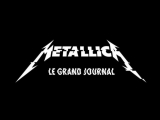 Metallica - Atlas, Rise! (Le Grand Journal, Paris)