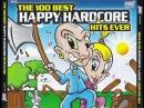 BEST HAPPY HARDCORE HITS EVER FULL ALBUM 15716 MIN HAKKUH TOP 100 MIX HD HQ HIGH QUALITY