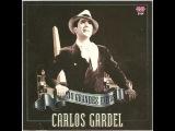 CARLOS GARDEL POR UNA CABEZA