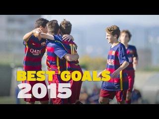 FC Barcelona 2015 - The best Masia teams' goals #FCB2015