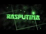Интро ( RASPUTINA )