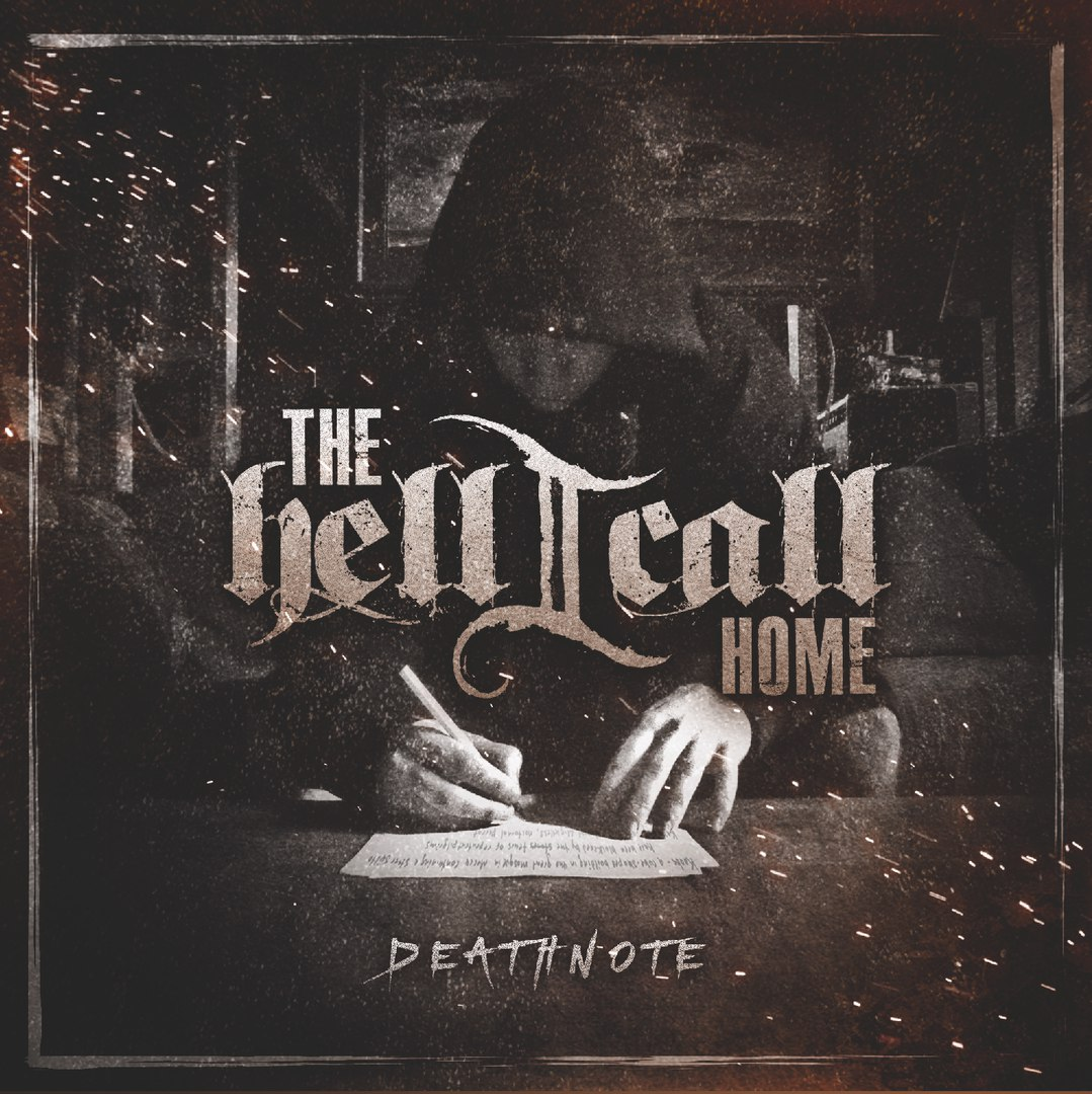 The Hell I Call Home - Deathnote [EP] (2016)