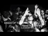 Kings Of Tomorrow - I Need To Love Me (DJOSKAR MIX)
