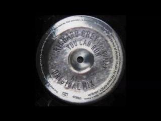 Richard Grey Feat. Duplex - You Can Run (Richard Grey Dub Mix) (2000)