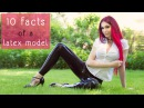 10 FACTS of a LATEX MODEL | Q A 1