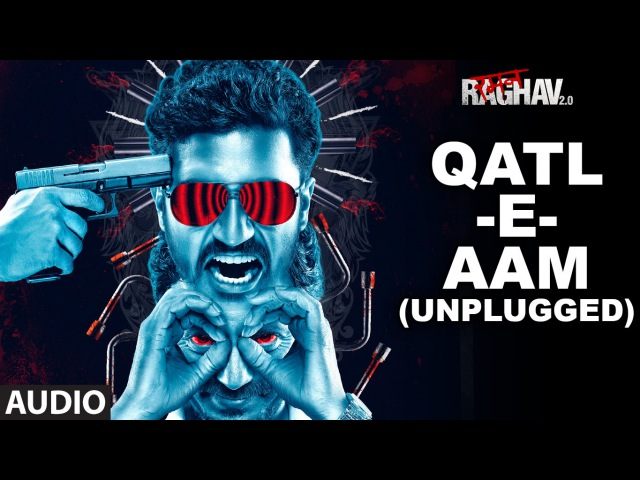 Qatl-E-Aam (Unplugged) Full Audio Song | Raman Raghav 2.0 | Nawazuddin Siddiqui | Ram Sampath