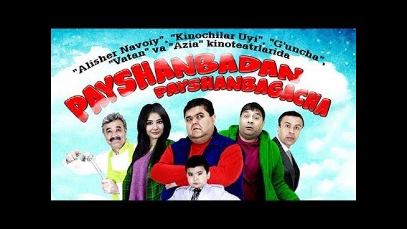 Payshanbadan payshanbagacha (o'zbek film)   Пайшанбадан пайшанбагача (узбекфильм)