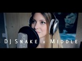 DJ Snake x Middle (Romy Wave cover)