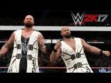 WWE 2K17 Karl Anderson and Luke Gallows vs Sheamus and Cesaro (Future Stars DLC)