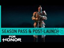 For Honor Trailer: Season Pass Post Launch (DLC)