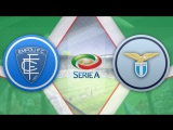 Эмполи 1:2 Лацио | Итальянская Серия А 201617 | 25-й тур | Обзор матча