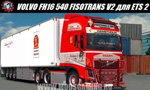 Euro Truck Simulator 2 download mod truck VOLVO FH16 540 FISOTRANS V2