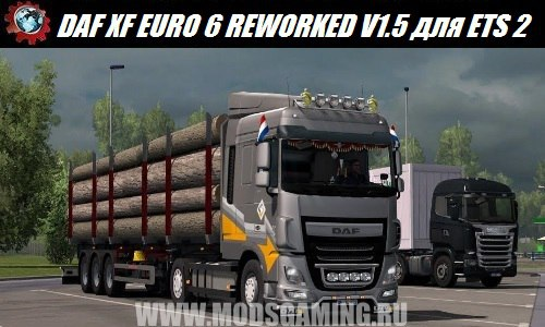 Euro Truck Simulator 2 download mod truck DAF XF EURO 6 REWORKED V1.5