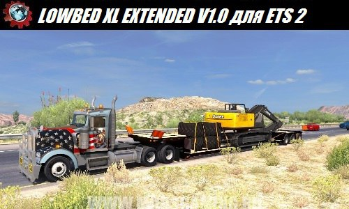Euro truck simulator 2 download mod trailer LOWBED XL EXTENDED V1.0