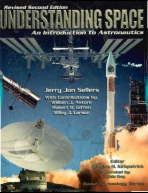 Understanding Space Introduction Astronautics