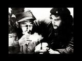Эрнесто Че Гевара ,Hasta siempre Che Guevara Song
