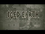 ICED EARTH - Clear The Way (December 13th, 1862) (Lyric Video) - 2017