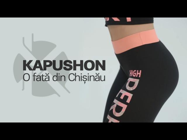 Kapushon feat OLLA Zebra Show O fata din Chisinau Official Video