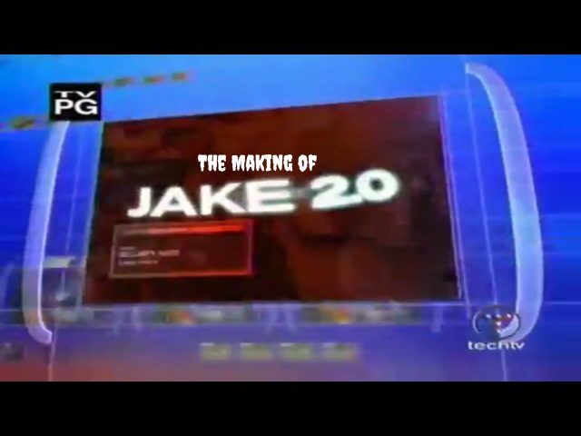 The Making of Jake 2.0 - A TechTV Special