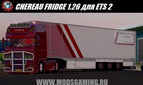 Euro Truck Simulator 2 download mod trailer CHEREAU FRIDGE 1.26