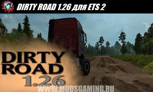 Euro Truck Simulator 2 download mod map DIRTY ROAD 1.26