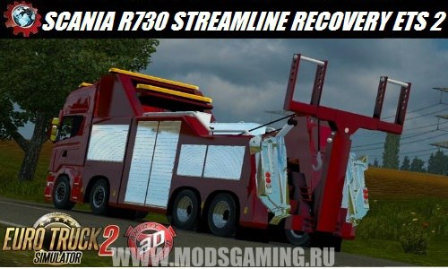 Euro Truck Simulator 2 download mod truck SCANIA R730 STREAMLINE RECOVERY V1.0