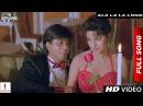 Ala La La Long Full Song Ram Jaane Shah Rukh Khan Juhi Chawla