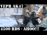 Vepr AK47, 4500rds Later - AHOO