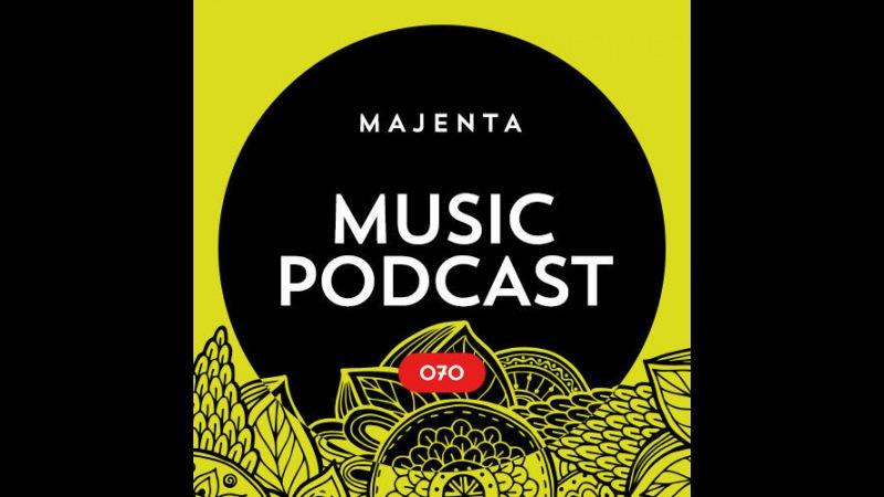 MAJENTA - Music Podcast 070 (04.04.2017)