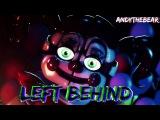 [SFM FNAF] Left Behind by DAGames