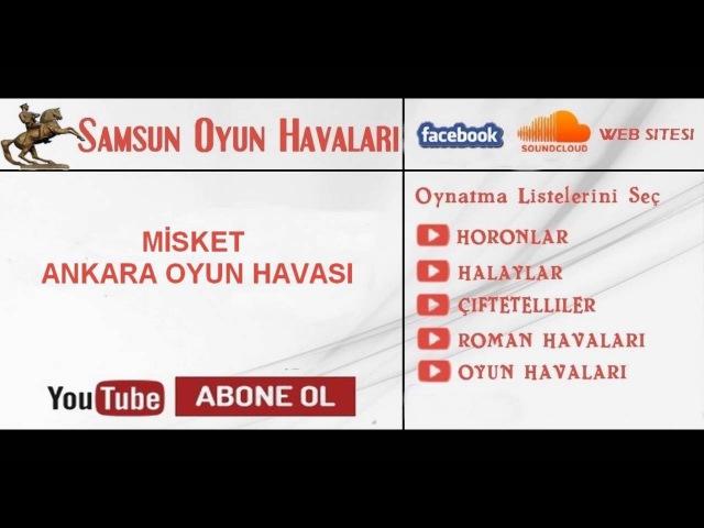 Ankara Misket Oyun Havaları