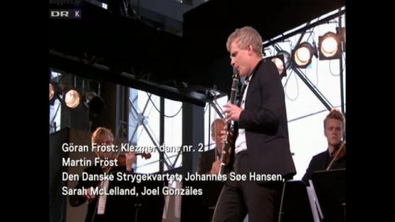 Göran Fröst Klezmer Dans 2 Martin Fröst Den danske Strygekvartet