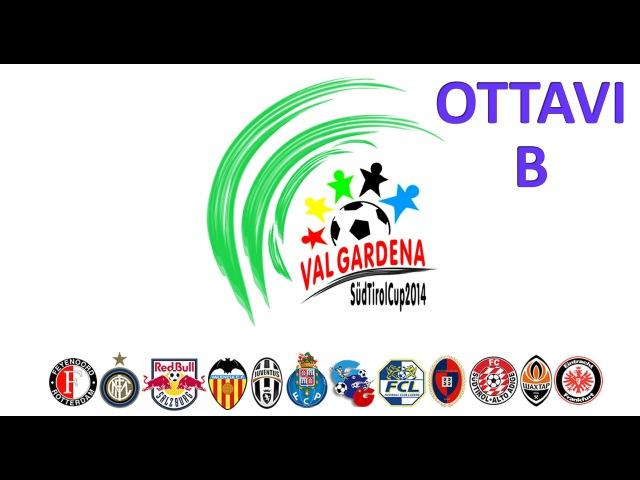 Val Gardena Suedtirol CUP - Ottavi di finale B