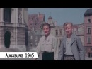 Augsburg in 1945 American troops in the city center in color and HD
