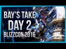 Bay's Take BlizzCon 2016 Day 2 ft PreachGaming Faebelina TheLostCodex Cosplay More