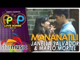 Marlo Mortel and Janella Salvador - Mananatili (Official Music Video)